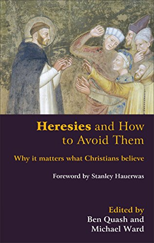 9780801047497: Heresies and How to Avoid Them: Why It Matters What Christians Believe