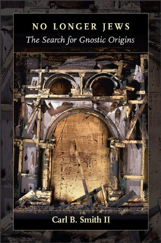 9780801047701: No Longer Jews: The Search for Gnostic Origins