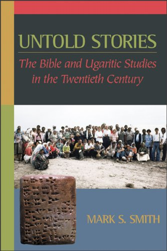 9780801047718: Untold Stories: The Bible and Ugaritic Studies in the Twentieth Century