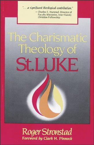 9780801047787: The Charismatic Theology of St. Luke