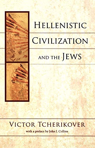 9780801047855: Hellenistic Civilization and the Jews