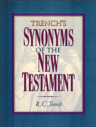 9780801047893: Trench's Synonyms of the New Testament