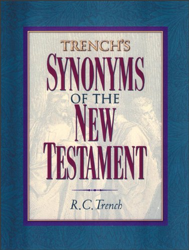 9780801047909: Trench's Synonyms of the New Testament