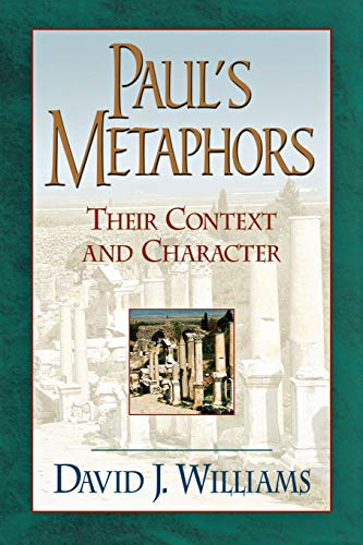 9780801048074: Paul's Metaphors: Their Context and Character