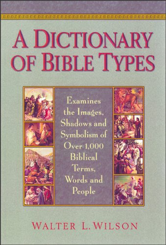9780801048104: Dictionary of Bible Types, A