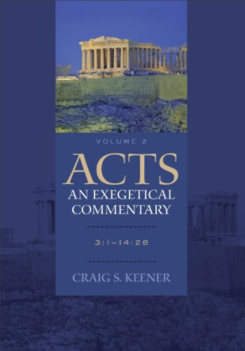 9780801048371: Acts: An Exegetical Commentary: 3:1-14:28