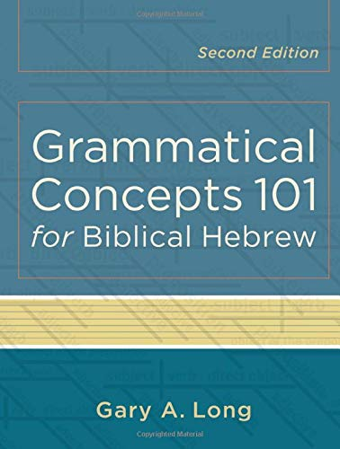 9780801048746: Grammatical Concepts 101 for Biblical Hebrew