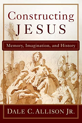 9780801048753: Constructing Jesus: Memory, Imagination, and History
