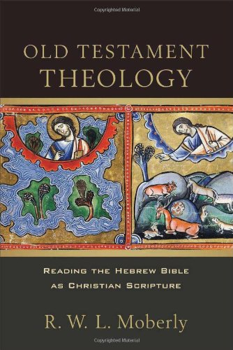 9780801048852: Old Testament Theology: Reading the Hebrew Bible as Christian Scripture