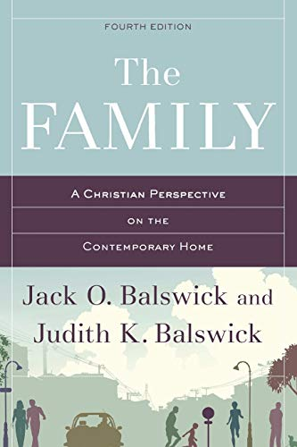 9780801049347: The Family: A Christian Perspective on the Contemporary Home