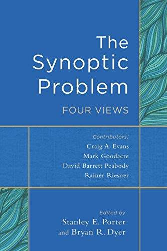 9780801049507: The Synoptic Problem: Four Views