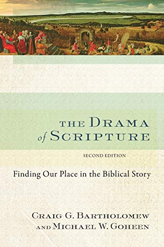 9780801049569: The Drama of Scripture: Finding Our Place in the Biblical Story