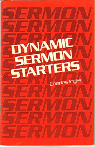 9780801050282: Dynamic Sermon Starters (Dollar Sermon Library Series)