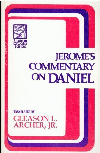 9780801050794: Jerome's Commentary on Daniel