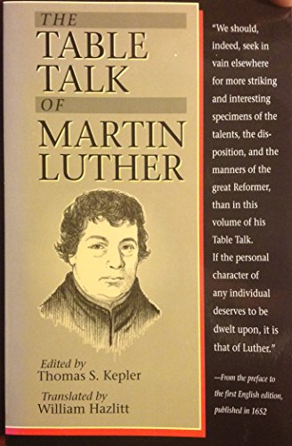 9780801052057: The Table Talk of Martin Luther