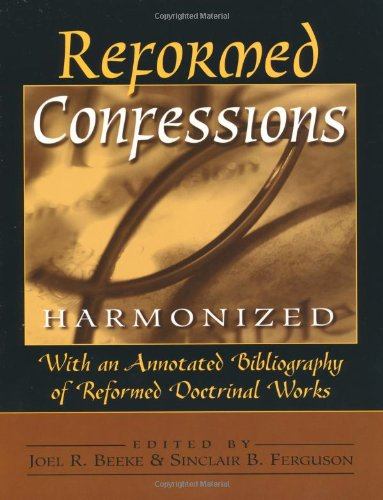 9780801052224: Reformed Confessions Harmonized