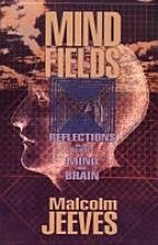 9780801052279: Mind Fields: Reflections on the Science of Mind and Brain