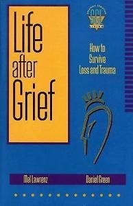 9780801052682: Life After Grief: How to Survive Loss and Trauma (Strategic Christian Living)