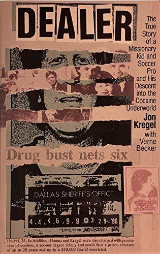 Dealer ~ Autobiography: Kregel, Jon &