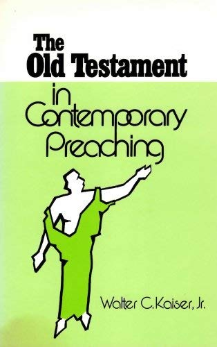 9780801053313: The Old Testament in Contemporary Preaching