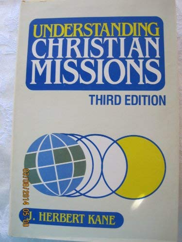 9780801053443: Understanding Christian Missions