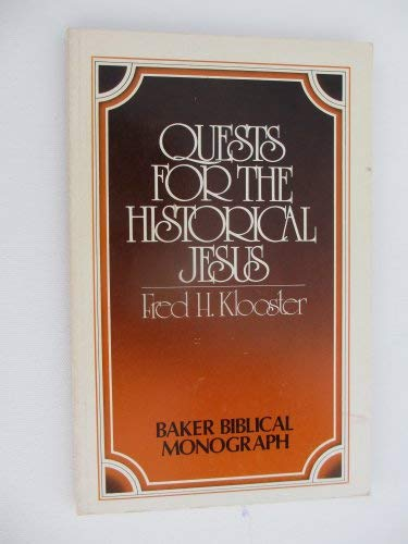 9780801053788: Quests for the historical Jesus (Baker Biblical monograph)