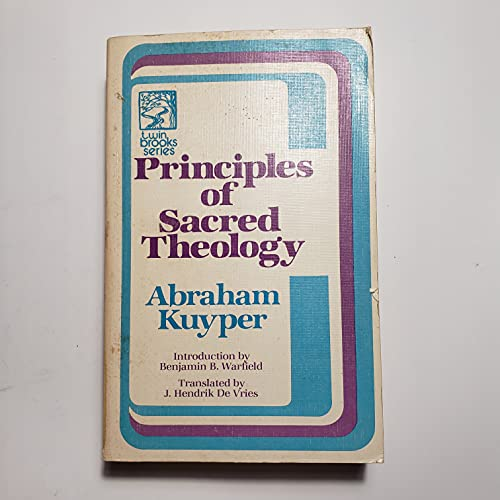 Principles of Sacred Theology (9780801054204) by Kuyper, Abraham