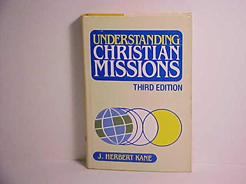 9780801054501: Understanding Christian Missions
