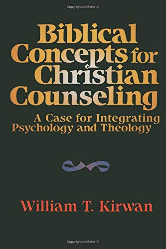 9780801054549: Biblical Concepts for Christian Counseling: A Case for Integrating Psychology and Theology