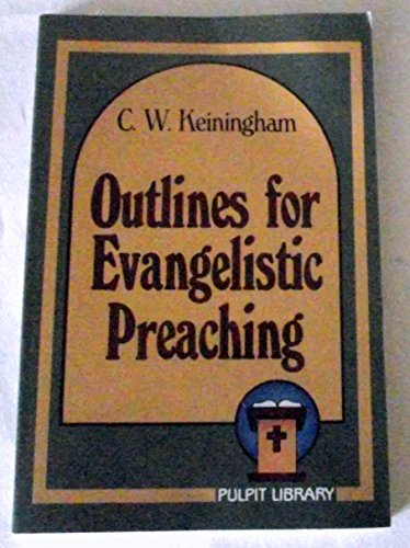 9780801054617: Outlines for Evangelistic Preaching
