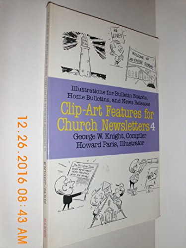 9780801054907: Clip Art Features for Church Newsletters, No 4
