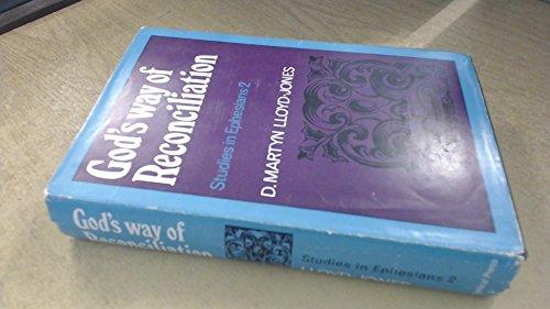9780801055195: God's Way of Reconciliation: Studies in Ephesians II