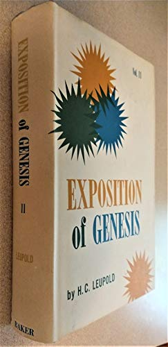 Exposition of Genisis. Vol. II. Chapters 20-50: Leupold, H. C.