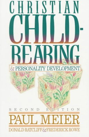 9780801056116: Christian Child-Rearing and Personality Development