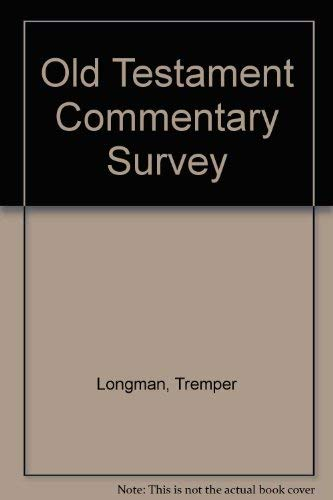 9780801056703: Old Testament Commentary Survey