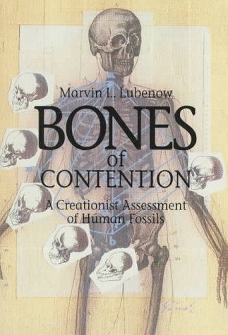 9780801056772: Bones of Contention: A Creationist Assessment of the Human Fossils
