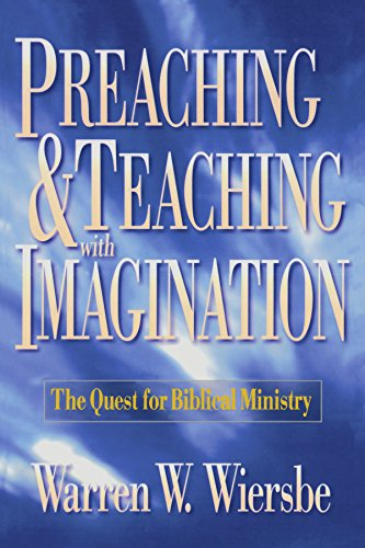 9780801057571: Preaching And Teaching With Imagination: The Quest For Biblical Ministry