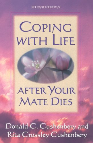 9780801057656: Coping with Life after Your Mate Dies