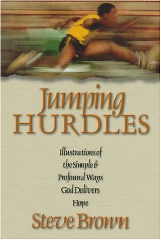 9780801057687: Jumping Hurdles: Illustrations of the Simple & Profound Ways God Delivers Hope