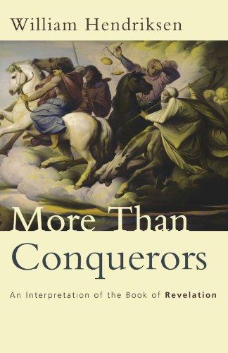 9780801057922: More Than Conquerors: An Interpretation of the Book of Revelation