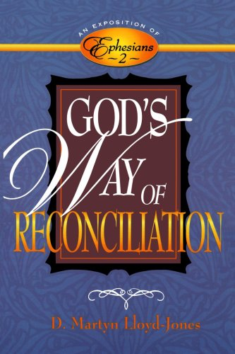 9780801057953: God's Way of Reconciliation: An Exposition of Ephesians 2