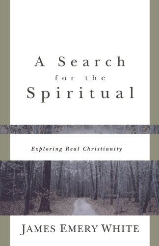 9780801058189: A Search for the Spiritual: Exploring Real Christianity
