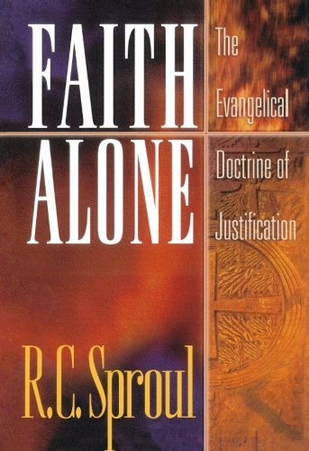 9780801058493: Faith Alone: The Evangelical Doctrine of Justification