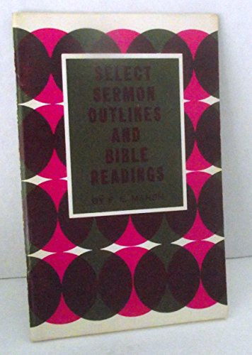 Select Sermon Outlines and Bible Readings (9780801058615) by F. E. Marsh