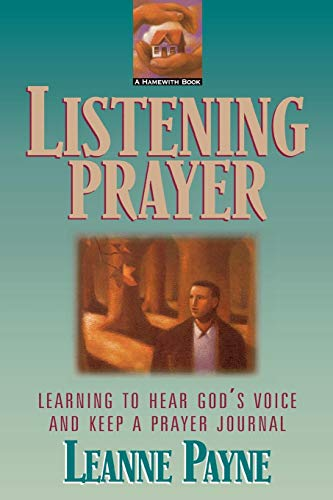 9780801059162: Listening Prayer: Learning to Hear God's Voice and Keep a Prayer Journal