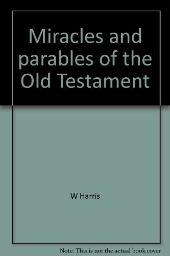 9780801059490: Expository Outlines on the Miracles and Parables of the Old Testament: Homiletic outlines