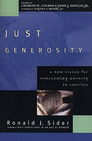9780801060151: Just Generosity: A New Vision for Overcoming Poverty in America