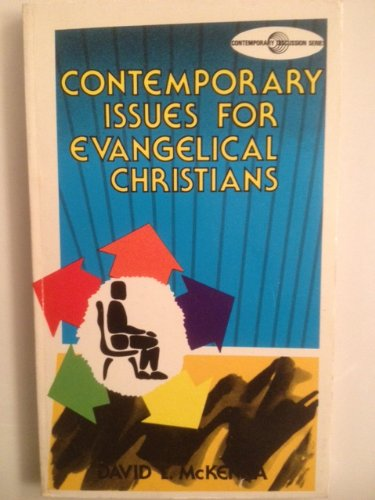 Contemporary Issues For Evangelical Christians