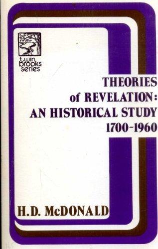 Theories of Revelation: An Historical Study 1700-1960: McDonald, H.D.