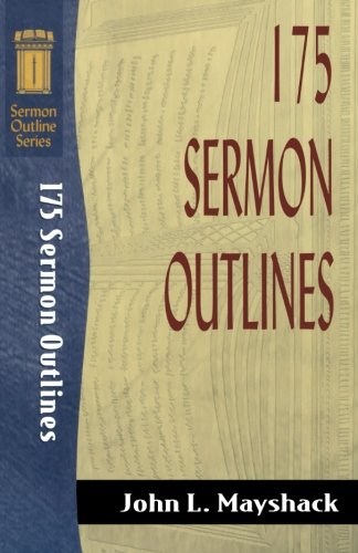 9780801060854: 175 Sermon Outlines (Sermon Outline Series)